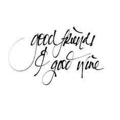 #good #friends #wine
