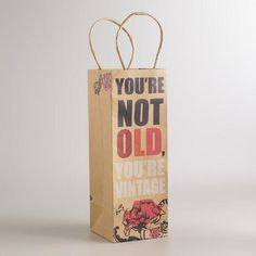One of my favorite discoveries at WorldMarket.com: You're Vintage Kraft Wine Gift Bags, Set of 2