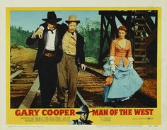 """Anthony Mann, the director of the five superb James Stewart Westerns made six other such classics during his illustrious career. It was the genre in which he excelled. 1958′s MAN OF THE WEST is regarded by many as the greatest of them all. Gary Cooper stars as a reformed outlaw pressured to rejoin his old gang for one last bank robbery. Lee J. Cobb and Julie London co-star. When Jean-Luc Godard reviewed it in the 1950s, he wrote: """"I have seen nothing so completely new."""""""