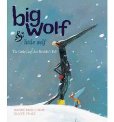 Join Big Wolf and Little Wolf as they move through the seasons and share an adventure.