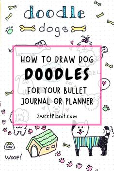 How to Draw Cute Dog Doodles for Your Bullet Journal or Planner Bullet Journal Contents, Bullet Journal Font, Bullet Journal Ideas Pages, Bullet Journal Inspiration, Journal Pages, Bullet Journals, Simple Doodles, Cute Doodles, Doodle Drawings