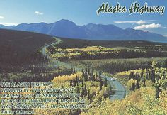 A View OF THE Alaska Highway Alaska Postcard | eBay
