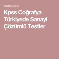 Kpss Coğrafya Türkiyede Sanayi Çözümlü Testler