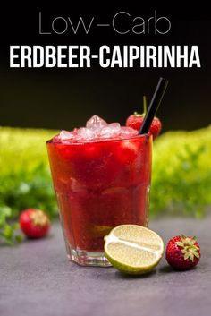 Der Erdbeer-Caipirinha ist lecker, lowcarb, glutenfrei. Außerdem ist der Cocktail einfach zu mixen.