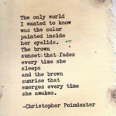 Christopher Poindexter quotes | christopher poindexter | quotes, sayings, and photography