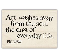 60 Ideas for art quotes picasso awesome Great Quotes, Quotes To Live By, Inspirational Quotes, Awesome Quotes, Cool Words, Wise Words, Quote Of The Week, Artist Quotes, Creativity Quotes