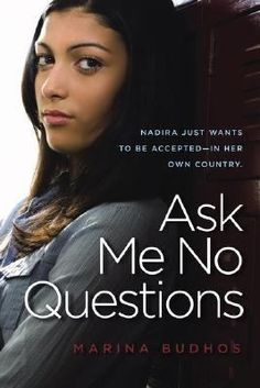 Ask Me No Questions, Marina Budhos Fiction And Nonfiction, Fiction Books, Reading Lists, Book Lists, Nothing Matters, Realistic Fiction, Ya Novels, Everything Changes, Ask Me