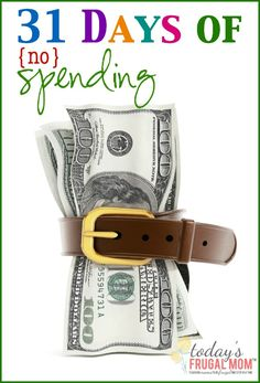 Come and see how 31 days of no spending helped my husband and I to get debt free! :: todaysfrugalmom.com