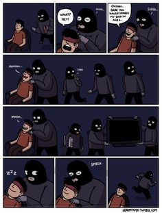 The best kind of robbers.Smeck and run