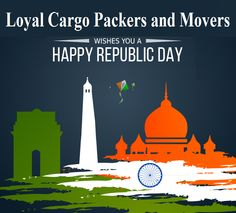 Best Wishes From Loyal Cargo Packers and Movers to you all on 67th Republic Day...