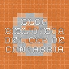 Blog Biblioteca del CEP de Cantabria