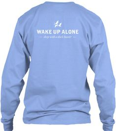 wake up alone more color options spoonbill clothing co for t shirts duck hunter giftsbang