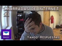 Chorradas de internet #1    Yahoo respuestas - YouTube