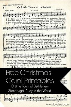Free Christmas Carol Printables vintage hymnal sheet music. Three of my favorite songs: oh little town of Bethlehem, Silent Night and Joy to the World