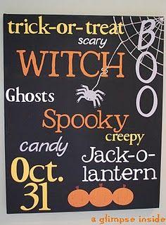 Halloween subway art  http://www.aglimpseinsideblog.com/2010/09/spooktacular-subway-art-tutorial.html