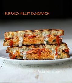 We never tire on great fillings between crispy, chewy bread. Vegan Richa's newest incarnation: this Grilled Sandwich with Buffalo Millet, Red Bell Pepper, Creamy Ranch.