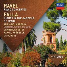 Ravel:  Piano Concertos; Falla: Nights In The Gardens Of Spain von Alicia De Larrocha