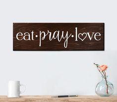 Eat Pray Love Sign Wall Art Wall Decor Kitchen Wall Decor Rustic Kitchen Decor Wood Sign for Kitchen