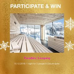 A great prize behind window Nr 15 1 night for 2 at our member hotel puradies in Leogang 1st Night, Contemporary Design, Advent Calendar, Pergola, Outdoor Structures, Windows, Architecture, Outdoor Decor, Travel