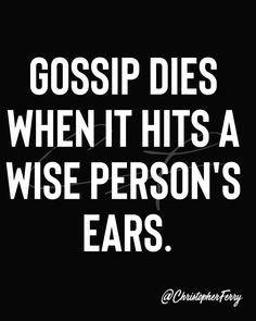 Wise Person, Words Of Encouragement, Gossip, Fun Facts, Digital Marketing, Ears, Entrepreneur, Life Quotes, Motivation