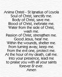 Anima Christi - St Ignatius of Loyola