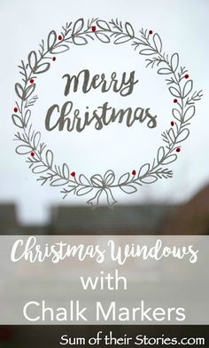 Christmas Windows with Chalk markers