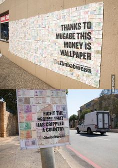 Zimbabwes Z$100 trillion note was cheaper than toilet paper, so it was used for advertisement