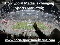 A summation of how key facets of sports marketing have changed because of social media.