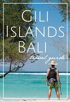 Bali & the Gili Islands Travel Guide — CityGirlSearching