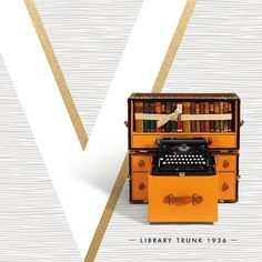 """""""Designed by Gaston-Louis Vuitton himself to carry books, a typewriter, and more, the Library Trunk of 1936 opens out into a portable desk. """"Volez, Voguez,…"""""""