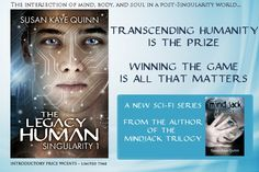 What would you give to live forever? The Legacy Human (Singularity #1) by Susan Kaye Quinn #YA #SF   INTRODUCTORY PRICE 99cents  Seventeen-year-old Elijah Brighton wants to become an ascender—a post-Singularity human/machine hybrid. But when he competes in the creative Olympics for the right to ascend, everything he knows about his world starts to unravel. #singularity #androids #nanites #youngadult #sciencefiction #cyberpunk #singularityseries