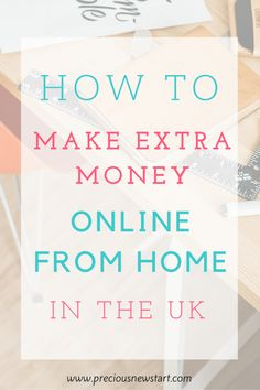 How To make extra money online from home in the uk