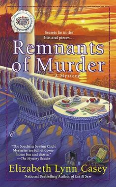 Remnants of Murder by Elizabeth Lynn Casey