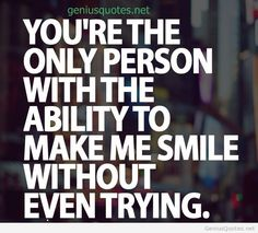 You make me smile quote picture