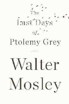Walter Mosley is one of my favorite authors. This book is an incredible portrayal of how the mind is to a person with Dementia.