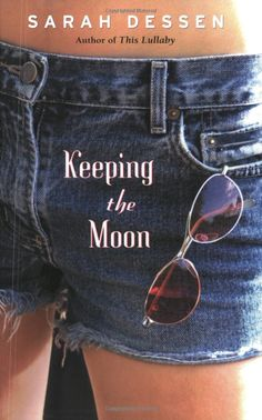 Amazon.com: Keeping the Moon (9780142401767): Sarah Dessen: Books
