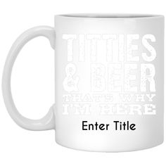 Titties And Beer Thats Why Im Here Mug |  beer steins | beer steins german | beer steins viking | beer steins tankards | beer steins ceramic | beer steins diy