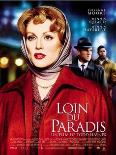 Loin du paradis est un film de Todd Haynes avec Julianne Moore, Dennis Quaid. Synopsis : Dans l'Amérique provinciale des années cinquante, Cathy Whitaker est une femme au foyer exemplaire, une mère attentive, une épouse dévouée. Son sourir