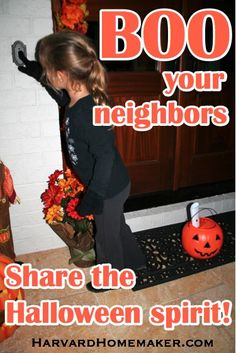 "Share the Halloween Spirit by ""Boo-ing"" Your Neighbors. This is one of our favorite family traditions! Get this started in your own neighborhood - it's a blast!! #booing #ghosting #halloween #traditions #harvardhomemaker"