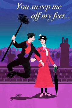 Cute love quote for Mary Poppins' Bert