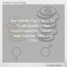 Auch in der Textilindustrie ist das Thema Gender Pay Gap aktueller denn je!  #raceawareness #equality #humanrights Gender Pay Gap, Friday, Facts, Fashion, Renting, Things To Do, Moda, La Mode, Fasion
