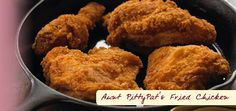 Pitty Pat's Porch Fried chicken.  Best Fried chicken EVER!
