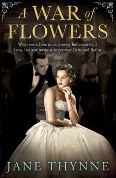 A War of Flowers by Jane Thynne