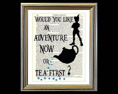 Would You Like An Adventure or Tea First. PETER by VintageTextArt