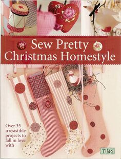 Sew Pretty Christimas Homestyle - DeMello Artes Ateliê - Álbuns da web do Picasa