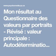 Mon résultat au Questionnaire des valeurs par portraits - Révisé: valeur principale: Autodétermination de la pensée