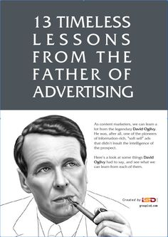 For all the David Ogilvy Devotees, Fans & Advocates, some timeless lessons from the Father of #Advertising