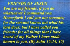 HOLY WORD: FRIENDS OF JESUS