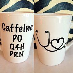 Medical Doctor Nurse coffee mug PO Q4H PRN Nursing School gift Nurse graduation gift Caffeine every 4 hours as needed Respiratory Therapist by ArtsyWallsAndMore on Etsy https://www.etsy.com/listing/289344005/medical-doctor-nurse-coffee-mug-po-q4h
