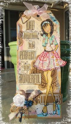 Another CUTE Tag...created with a Doll Stamp brought to us by Prima and Julie Nutting.